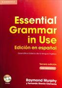 Essential Grammar in Use. Edición en español. Gramática básica de la lengua inglesa con respuestas