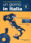 Un giorno in Italia I. Corso di italiano per stranieri. Libro dello studente con esercizi