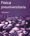 Física preuniversitaria. Tomo I