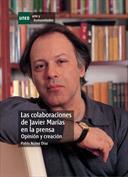 Las colaboraciones de Javier Marías en la prensa. Opinión y creación