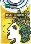 La luz de las palabras. Estudios sobre la poesía española comtemporánea desde el pensamiento de la diferencia sexual