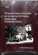 El socorro suizo a los niños en la zona sur de Francia (1939-1947). El informe Parera