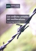 Los conflictos armados del neoliberalismo