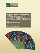 Mujeres y educación social. Teoría y práxis para la intervención socio-educativa