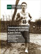 Construyendo mentes. Ensayos en homenaje a Juan Delval