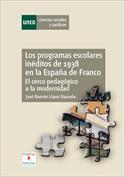 Los programas escolares inéditos de 1938 en la España de Franco