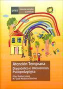 Atención temprana. Diagnóstico e intervención psicopedagógica