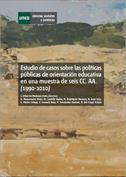 Estudio de casos sobre las políticas públicas de orientación educativa en una muestra de seis CC.AA. (1990-2010)