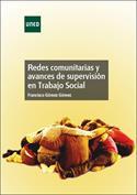 Portada Redes comunitarias y avances de supervisión en trabajo social