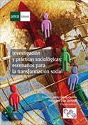 Investigación y prácticas sociológicas. Escenarios para la transformación social