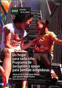 Portada Un hogar para cada niño. Programa de formación y apoyo para familias acogedoras