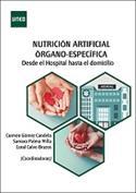 Imagen de Nutrición artificial órgano-específica. Desde el hospital hasta el domicilio
