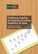 Problemas resueltos de iniciación al análisis estadístico de datos