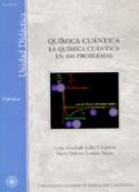 Química cuántica. La química cuántica  en 100 problemas