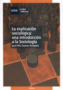 Portada La explicación sociológica. Una introducción a la Sociología(R)