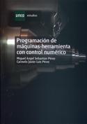 Programación de Máquinas-Herramientas con control numérico
