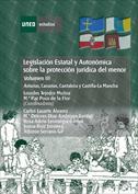 Legislación estatal y autonómica sobre la protección jurídica del menor . Asturias, Cantabria, Canarias y..