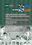 Legislación estatal y autonómica sobre la protección jurídica del menor. Ceuta, Melilla, Extremadura, Galicia...