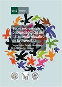 Bases neurológicas y psicopedagógicas del tratamiento educativo de la diversidad