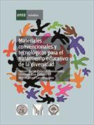 Materiales convencionales y tecnológicos para el tratamiento educativo de la diversidad