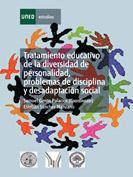 Tratamiento educativo de la diversidad de personalidad, problemas de disciplina y desadaptación social