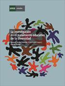 La investigación en el tratamiento educativa de la diversidad