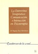 La entrevista terapéutica. Comunicación e interacción en psicoterapia