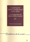 La formación cívico-constitucional en las aulas. Las instituciones del sistema político español (I)