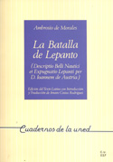 La batalla de Lepanto. Descriptio belli nautici et expugnatio Lepanti per D. Ioannen de Austria de Ambrosio Morales