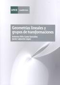 Geometrías lineales y grupos de transformaciones