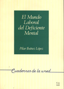 El mundo laboral del deficiente mental