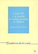 Carlos III y la creación de las escuelas gratuitas en Madrid
