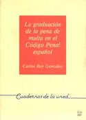 La graduación de la pena de multa en el código penal español