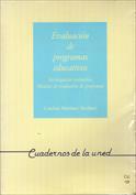 Evaluación de programas educativos. Investigación evaluativa. Modelos de evaluación de programas