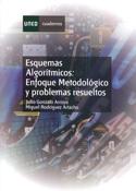 Esquemas algorítmicos. Enfoque metodológico y problemas resueltos
