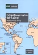 Ortografía normativa del español. Vol. I