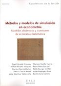 Métodos y modelos de simulación en econometría. Modelos dinámicos y cuestiones de economía matemática
