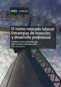 El nuevo mercado laboral. Estrategias de inserción y desarrollo profesional.