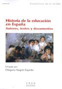 Historia de la educación en España. Autores. Textos y documentos