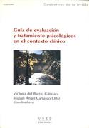 Guía de evaluación y tratamiento psicológicos en el contexto clínico