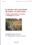 La técnica del comentario de textos en educación. Teoría, comentarios resueltos y antología de textos