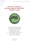 Portada Procesos orgánicos de bajo impacto ambiental. Química verde