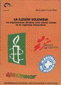 La ilusión solidaria. Las organizaciones altruistas como actores sociales en los regímenes democráticos