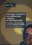 Estrategias educativas con adolescentes y jóvenes en dificultad social