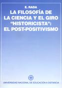 Filosofía de la ciencia y el giro historicista. El post-positivismo