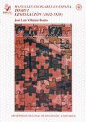 Manuales escolares en España. Tomo I