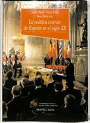 La política exterior de España en el siglo XX
