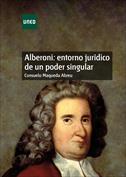 Alberoni. Entorno jurídico de un poder singular