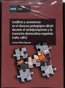 Conflicto y convivencia en el discurso pedagógico oficial durante el tardofranquismo y la transición democrática español