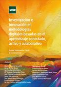 Investigación e innovación en metodologías digitales basadas en el aprendizaje conectado, activo y colaborativo